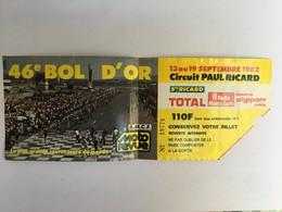 Ticket D'entrée Du 46ème Bol D'or Moto 1982 - Tickets - Vouchers