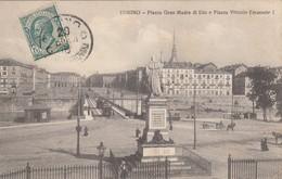 TORINO-PIAZZA GRAN MADRE DI DIO-E PIAZZA VITTORIO EMANUELE-CARTOLINA VIAGGIATA IL 20-5-1911 - Piazze