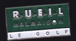 64695- Pin's- Golf.Rueil Malmaison .Hauts-de-Seine - Golf