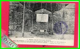 PARIS Sous La Commune 1870 /71 Mur Des Féderés Ou Furent Fusillées 52 Otages (recto Verso) - Paris (20)