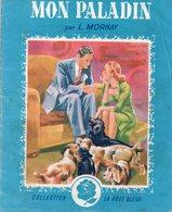 Mon Paladin Par Lucienne Mornay.- Collection La Rose Bleue - Romantique