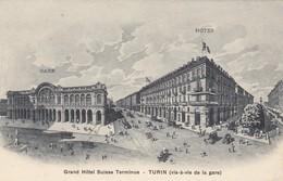 TORINO-GRAND HOTEL SUISSE=TERMINUS=-CARTOLINA NON VIAGGIATA -ANNO 1910-1920 - Bar, Alberghi & Ristoranti