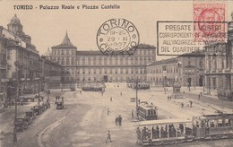 TORINO-PALAZZO REALEE PIAZZA CASTELLO-TRAM -CARTOLINA VIAGGIATA IL 29-6-1927 - Piazze