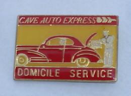 Pin's CAVE AUTO EXPRESS, DOMICILE SERVICE - Badges