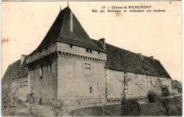 5THD 244 CPA - CHATEAU DE RICHEMONT - BATI PAR BRANTOME ET RENFERMENT SON TOMBEAU - France