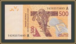 West African States (A - Ivory Coast) 500 Francs 2014 P-119 (119Ac) UNC - Westafrikanischer Staaten