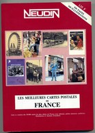 NEUDIN 1990 Les 50 000 Meilleures Cartes De France, Liste Et Cotation - Books