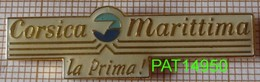 COMPAGNIE  MARITIME   CORSICA MARITTIMA  La Prima !     CORSE - Boats