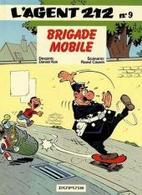 Agent 212 Brigade Mobile EO - Agent 212, L'