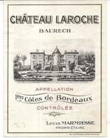 CHATEAU LAROCHE . BAURECH - Bordeaux