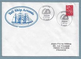 40 - ARMADA JUILLET 2008 ROUEN - Tall Ship ARTEMIS - - Marcophilie (Lettres)