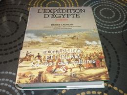 Empire Napoleon Expedition D'Egypte 1798/1801 Afrique Moyen Orient  Guerre - Histoire
