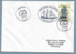 43 - ARMADA JUILLET 2008 ROUEN - TALLSHIP ATLANTIS - - Marcophilie (Lettres)