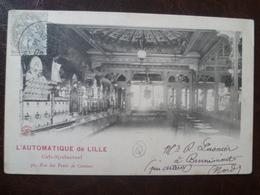 Carte  Facade De Commerce L'AUTOMATIQUE DE LILLE  Café Restaurant 30, Rue Des Ponts De Comines   -LILLE - Lille