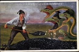 Artiste Cp Oberschlesischer Kohleabbau, Schlange, Ulane, Militär, Wenn Einer Gar So Gierig Frisst - Schlesien
