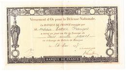 VERSEMENT OR DEFENSE NATIONALE 1914 BANQUE DE FRANCE - Banque & Assurance