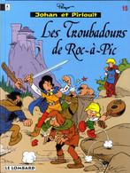 Johan Et Pirlouit Les Troubadours De Roc à Pic   EO - Johan Et Pirlouit
