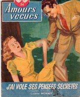 J'ai Volé Ses Pensées Secrètes Par Lucienne Mornay.- Collection Amours Vécues N°24 - Romantique