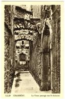 CPA DE CHAMBERY  (SAVOIE)  LE VIEUX PASSAGE RUE SAINT-ANTOINE - Chambery