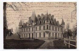Près Chaumont --VERBIESLES ---1905--Chateau Du Val Des Ecoliers (coté Sud Est )  éd Julien & Morel............à Saisir - Sonstige Gemeinden