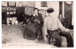 Berck-Ville - Intérieur De Maison D'un Pêcheur - Préparation Du Filet De Pêche - édit. LL. Levy 5 + Verso - Berck