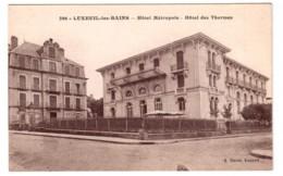 Luxeuil-les-Bains - Hôtel Métropole - Hôtel Des Thermes - édit. A. David 296 + Verso - Luxeuil Les Bains