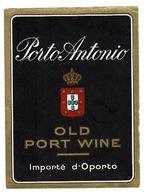 Etiquette Ancienne -  PORTO ANTONIO- Old Port Wine - - Autres Collections