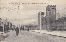 TOULOUSE: Les Prisons Et La Grande-Rue St-Michel - Toulouse