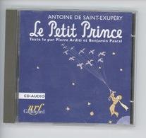 """CD Audio - Antoine De Saint Exupery """"Le Petit Prince"""" Lu Pierre Arditi & Benjamen Pascal - Collectors"""