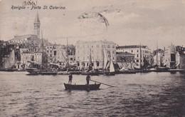 Cartolina Rovigno - Porto St. Caterina. 1918 - Croatie