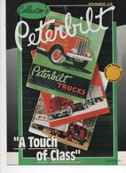 """AUTOMOBILIA, PETERBILT, A Touch Of Class, """"Série Collector's"""", 16 Pages De Reproductions - Altri"""