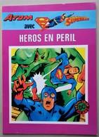 BD - ATOM AVEC SUPERMAN - Heros En Péril - EO 1982 - - Superman