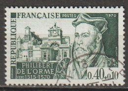 FRANCE : N° 1625 Oblitéré (Personnages Célèbres : Philibert De L'Orme) - PRIX FIXE - - France