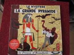 BACPLASTCAV Disque BANDES DESSINEE ANNEES 50/60 LE MYSTERE DE LA GRANDE PYRAMIDE 33T 25cm - Disques & CD