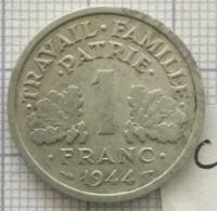 1 Franc, 1944 B, France, État Français. (C) - Frankreich