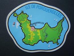 AUTOCOLLANT TOURISME Ancien : ILE DE PORQUEROLLES ( VAR ) EDITIONS VITTORI - NICE - Autocollants