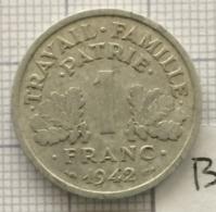 1 Franc, 1942 , France, État Français. (B) - France