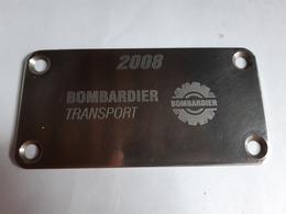 Plaque Locomotive Constructeur Bombardier Train SNCF Concurent Alstom - Chemin De Fer