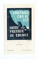 Lucerna Ardens N° 132, Par Fra Nodet, Courage, Car Il Est Notre Premier De Cordée, Scout, Scoutisme - Images Religieuses