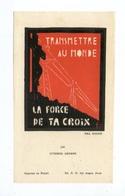 Lucerna Ardens N° 108, Par Fra Nodet, Transmettre Au Monde La Frorce De Ta Croix, Scout, Scoutisme - Images Religieuses