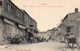 CPA - 11 - BRAM - Intérieur De La Ville - Route De Fanjeaux - Belle Animation Et Commerces - Bram
