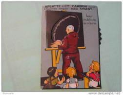 """Carte à Système - ARLATTE & Cie  CAMBRAI - Publicité Scolaire - """"N'oubliez Pas De Rapporter Les Paquets Vides"""" - Advertising"""