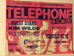 Tickets D'entrée - Concert Téléphone 1985 à Nîmes + Kim Wilde + Fleshtones - Tickets D'entrée