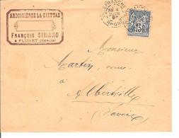 Obl DAGUIN Type Saga 15c Ardoisieres La Giettaz Gare De Villefranche Pour Alberville  Lot 167 - 1876-1898 Sage (Type II)