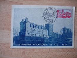 1947 Pau Exposition Philatelique  Carte Pau Et Timbre - Marcophilie (Lettres)