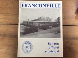 Bulletin Municipal : Franconville (95 - Val D'Oise) - 1972 - Tourisme & Régions