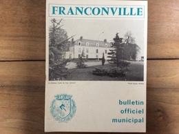 Bulletin Municipal : Franconville (95 - Val D'Oise) - 1973 - Tourisme & Régions