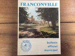 Bulletin Municipal : Franconville (95 - Val D'Oise) - 1974 - Tourisme & Régions