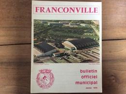 Bulletin Municipal : Franconville (95 - Val D'Oise) - 1975 - Tourisme & Régions
