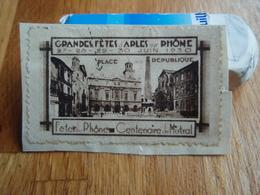 Vignette  Grandes Fêtes Arles Sur Rhône 1930 Place De La République - Antituberculeux